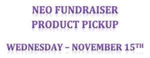 NEO Fundraiser Product Pickup Reminder
